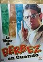 Сериал «Derbez en cuando» (1998 – 1999)
