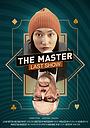Фильм «The Master: Last Show» (2019)