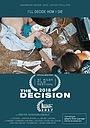 Фильм «The Decision» (2017)