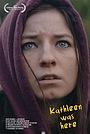 Фильм «Kathleen Was Here» (2020)