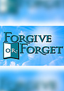 Сериал «Forgive or Forget» (1998 – 2000)