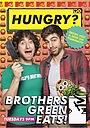 Сериал «Brothers Green Eats!» (2015 – 2016)