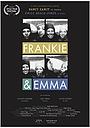 Серіал «'Frankie & Emma'» (2017 – ...)