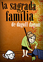 Серіал «La sagrada família» (2010 – 2011)