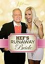 Фільм «Hef's Runaway Bride» (2011)