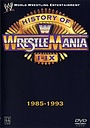Фільм «WWE: The History of WrestleMania I-IX» (2004)