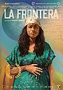 Фильм «La Frontera» (2019)