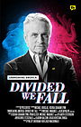 Фильм «Unbreaking America: Divided We Fall» (2019)