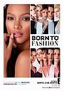 Сериал «Born to Fashion» (2020 – ...)