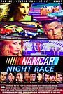 Сериал «NAMCAR Night Race» (2016)