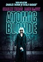 Фільм «Atomic Blonde: Blondes Have More Gun» (2017)