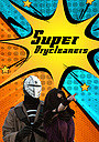 Сериал «Super Drycleaners» (2017)