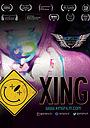 Фільм «Xing» (2017)