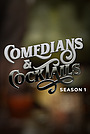 Сериал «Comedians and Cocktails» (2018 – ...)