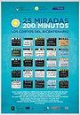 Серіал «25 miradas, 200 minutos» (2010)