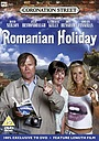 Фільм «Coronation Street: Romanian Holiday» (2009)