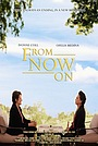 Фильм «From Now On» (2018)