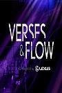 Серіал «Verses & Flow» (2011 – 2015)