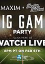 Фильм «Maxim Magazine & Bootsy Bellows Big Game Live» (2016)
