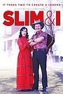 Фильм «Slim & I» (2020)