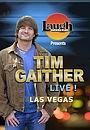 Фильм «Laugh Factory Presents Tim Gaither Live from Las Vegas» (2014)