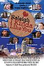 Фільм «Raleigh, I Kinda Like You» (2018)
