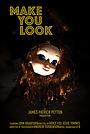 Фільм «Make You Look» (2019)