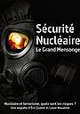 Фільм «Sécurité nucléaire: le grand mensonge» (2017)