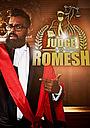 Серіал «Judge Romesh» (2018 – ...)