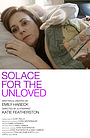 Серіал «Solace for the Unloved» (2017)