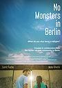 Фильм «No Monsters in Berlin» (2017)