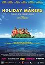 Фільм «Holiday Makers» (2016)