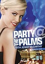 Серіал «Party @ the Palms» (2005)