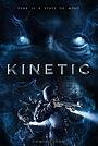 Фильм «Kinetic» (2020)