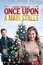 Фільм «Once Upon a Main Street» (2020)