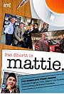 Сериал «Mattie» (2009 – 2011)