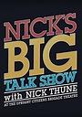 Фильм «Nick Thune: Hangin' with the Band» (2013)