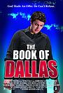 Серіал «The Book of Dallas» (2012 – ...)
