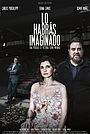 Фильм «Lo habrás imaginado» (2019)