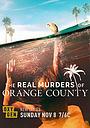 Серіал «Real Murders of Orange County» (2020)