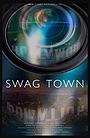 Фильм «Swag Town» (2021)