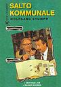 Серіал «Salto kommunale» (1998 – 2001)