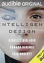 Фільм «Intelligent Design» (2020)