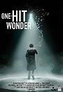 Фильм «One-Hit Wonder»