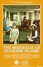 Серіал «The Neddeaus of Duqesne Island» (2017)