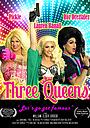 Фильм «Three Queens» (2020)