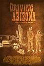 Сериал «Driving Arizona» (2016)
