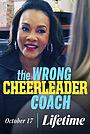 Фільм «The Wrong Cheerleader Coach» (2020)