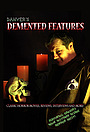 Серіал «Demented Features» (2012 – ...)