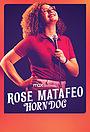 Фильм «Rose Matafeo: Horndog» (2020)
